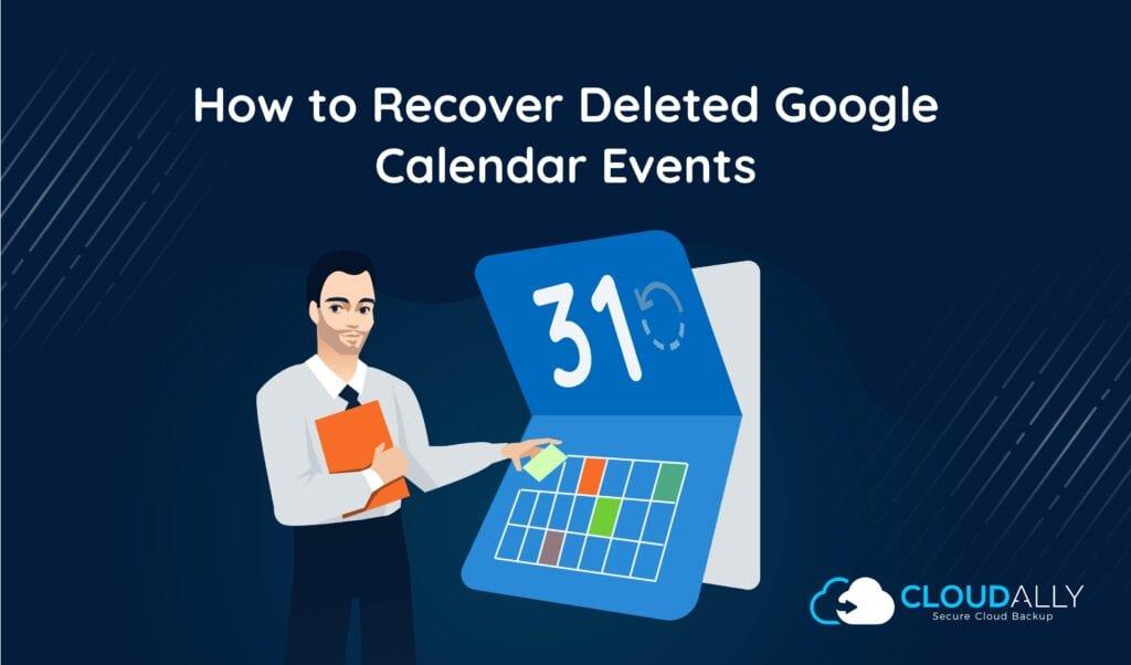 recover deleted google calendar